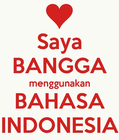 Bahasa Indonesia ternyata membanggakan
