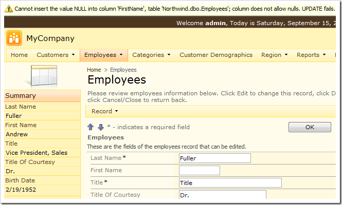 When the user attempts to save a blank value in a field marked as nullable in the application but required in the database, an SQL error mesage will be displayed at the top of the page.