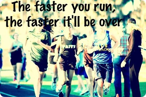 faster you run
