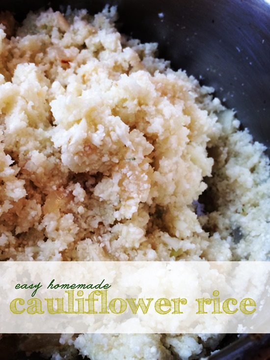 Easy Homemade Cauliflower Rice