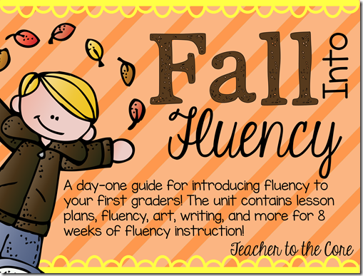 Fall Fluency by Teacher to the Core