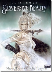 P00017 - Luis Royo - Subversive Beauty.howtoarsenio.blogspot.com