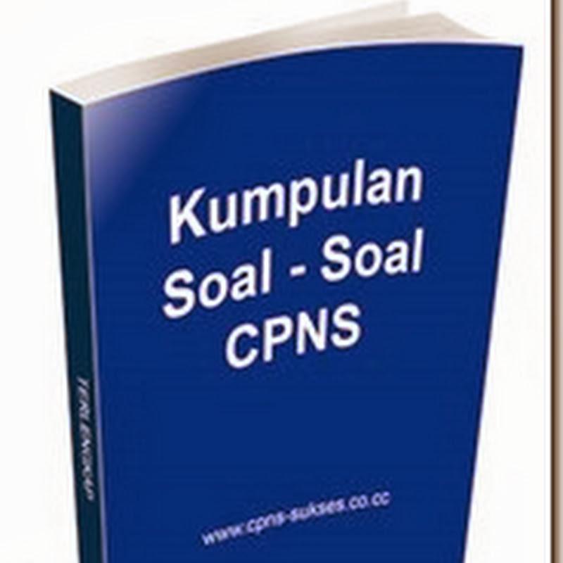 Download Kumpulan Soal Test CPNS 2013 Terbaru