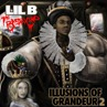 Lil B The BasedGod_Illusions Of Grandeur