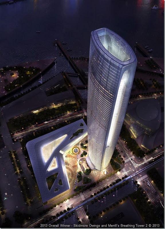 2013 Overall Winner - Skidmore Owings and Merrill's Breathing Tower 2