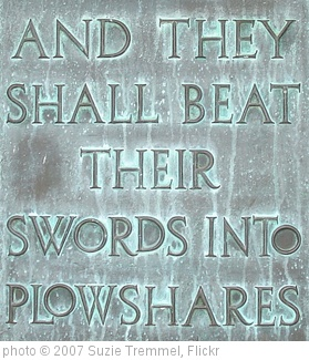 'And they shall beat their swords into plowshares' photo (c) 2007, Suzie Tremmel - license: http://creativecommons.org/licenses/by/2.0/