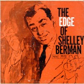 Shelley Berman - Edge Of Shelley Berman
