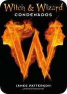 Witch & Wizard Condenados