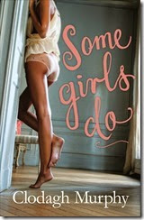 some girls do