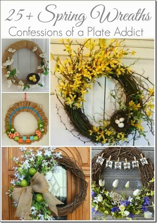 CONFESSIONS OF A PLATE ADDICT 25 Spring Wreaths