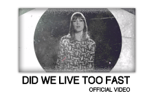 Got a Girl - Did We Live Too Fast