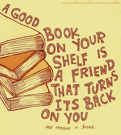Books are friends
