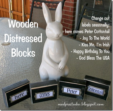 Wooden Distressed Blocks from mudpiestudio.blogspot.com
