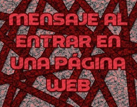 mensaje al entrar en una página web - imagen principal del post