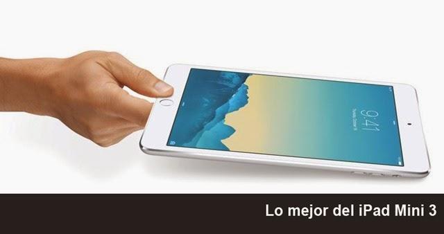 Aspectos positivos del iPad Mini 3