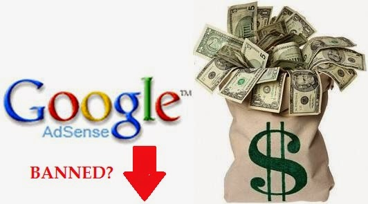 How to avoid Adsense account from getting Banned ; Adsense banned
