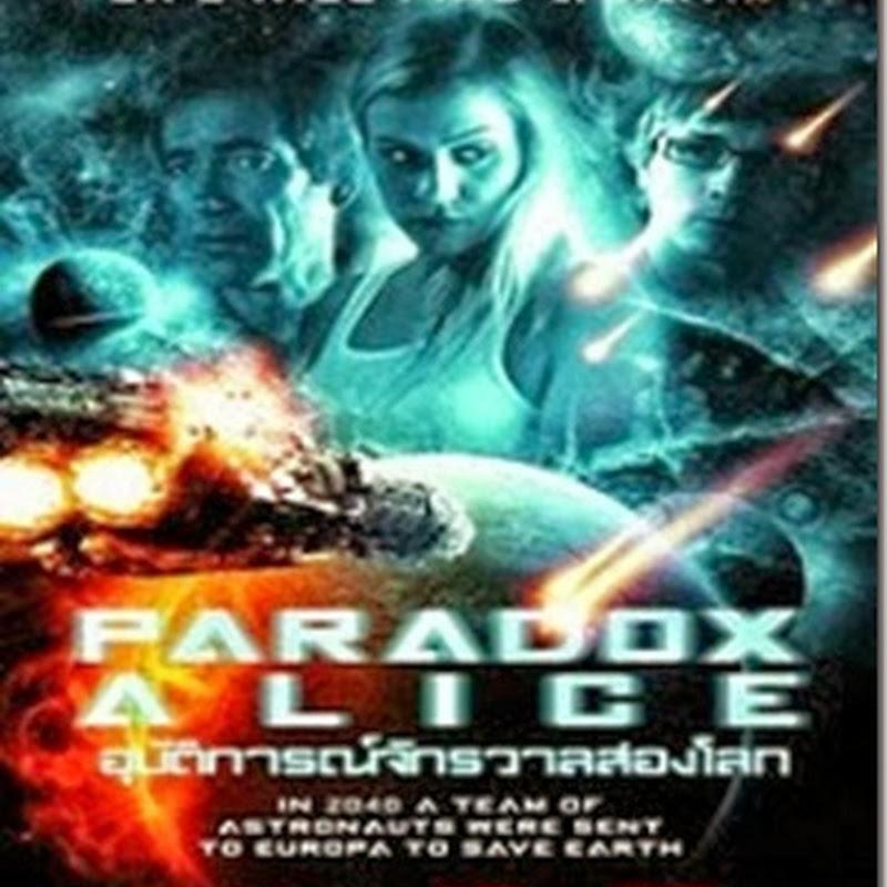 อุบัติการณ์จักรวาลสองโลก Paradox Alice