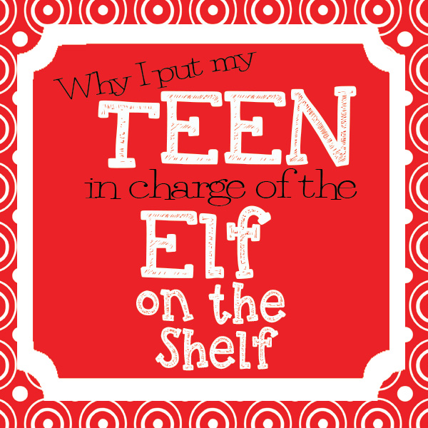 Why my teen is in charge of the elf on the shelf. A mom of 4 explains why she passed the Elf torch down to her oldest son.
