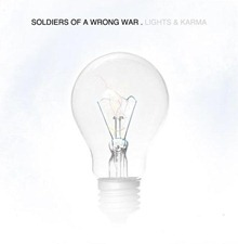 Soldiers of a Wrong War Lights & Karma