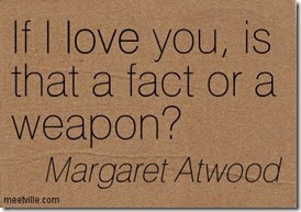 Quotation-Margaret-Atwood-love-Meetville-Quotes-2859