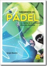 """""""Fundamentos del pádel"""" proporciona al lector las bases y herramientas más útiles para que vaya avanzando en nivel de juego y mejorando su rendimiento dentro de la pista"""