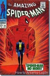 The amazing spider-man 50, el iconico momento en que renuncia a ser spiderman, usado miles de veces en peliculas, recuerdos y hasta satiras de otros heroes.