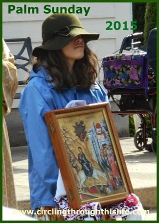 Palm Sunday 2015 ~ Turtlegirl carries the Festal Icon of the Great Entry into Jerusalem