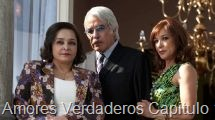 Amores Verdaderos Capitulo 113
