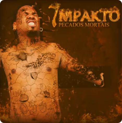 Nga - Mixtape 'Impakto Vol.7' - Pecados Mortais