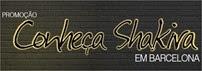 promocao conheca shakira em barcelona sepha