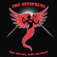The Offspring Rise and Fall, Rage and Grace