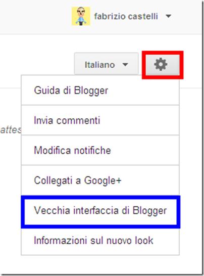 Come utilizzare bacheca classica blogger nuova interfaccia