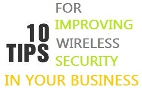Tips to increase wireless security
