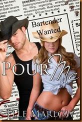 Pour Me by Elle Marlow