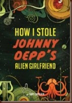 A book Review for how i stole Johnny Depp's Girlfriend