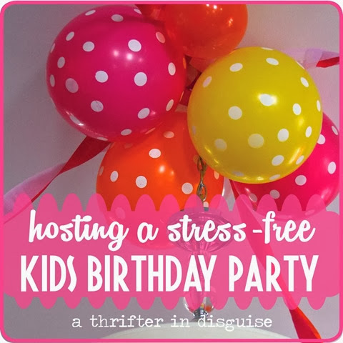 Host a Stress-Free Kids Birthday Party at Home