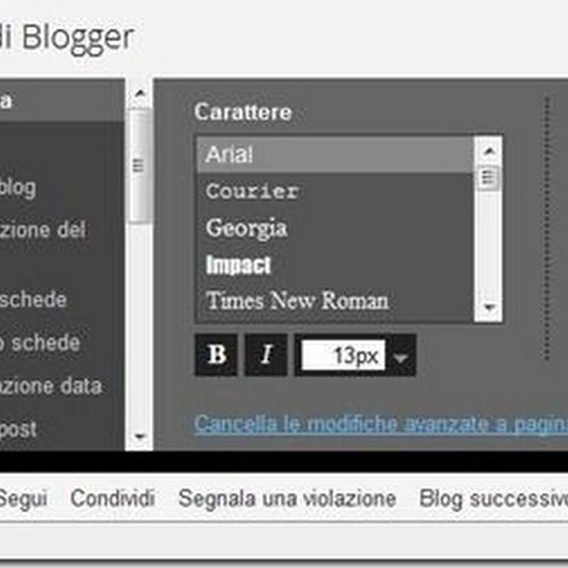 Come personalizzare i caratteri di un blog su Blogger con @font-face.