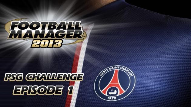 FM13 PSG Challenge Episode 1