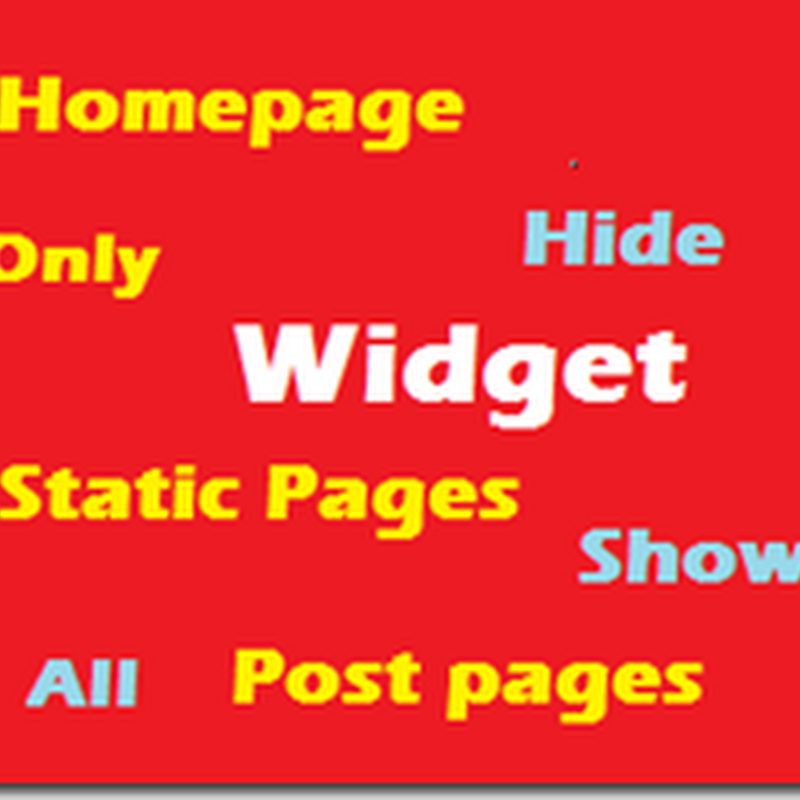 How To Show and Hide Widgets In Blogger Pages?