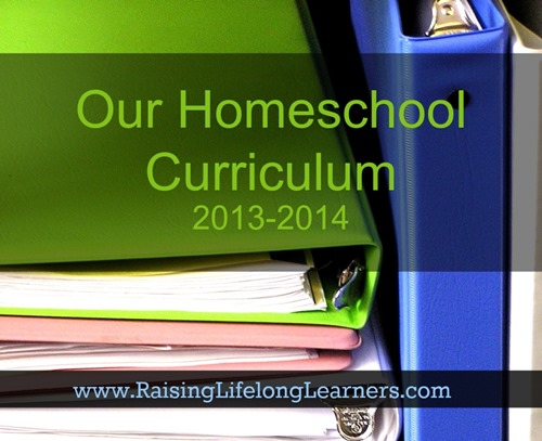 Our Homeschool Curriculum via www.RaisingLifelongLearners.com