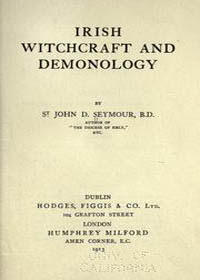 Cover of John Drelincourt Seymour's Book Irish Witchcraft And Demonology