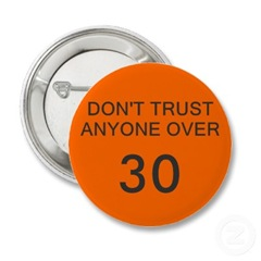 trust over thirty
