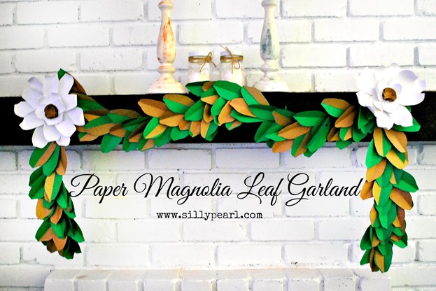 DIY Paper Magnolia Leaf Garland by The Silly Pearl