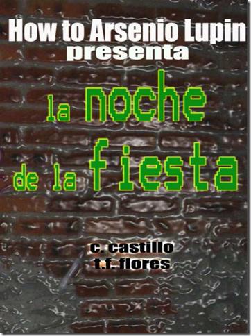 Tarquino nos trae la Versión 5 La Noche de la Fiesta (por si tequedaste con las ganas de una versión más).