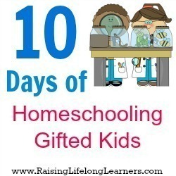 10-Days-of-Homeschooling-Gifted-Kids[2]
