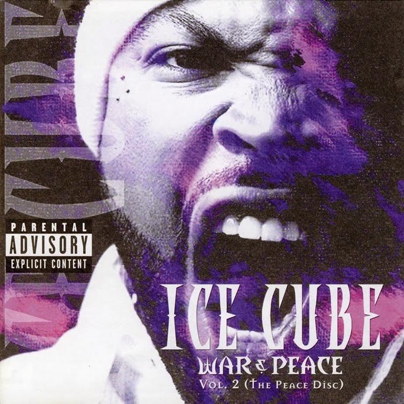 DE AFARĂ: Ice Cube - War & Peace Vol. 2 (The Peace Disc) (2000)