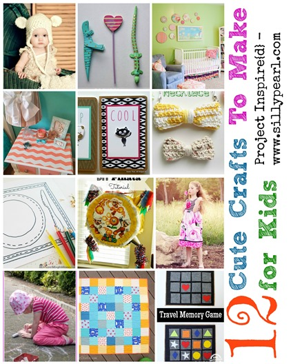 12 Cute Crafts to Make For Kids - Project Inspire{d}