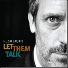 Let_Them_Talk_Hugh_Laurie
