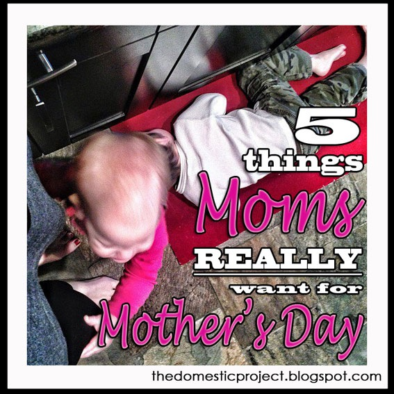 [5-Things-Moms-REALLY-want-for-Mother%2527s-Day%255B4%255D.jpg]