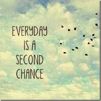 everyday-is-a-second-chance-inspirational-quotes
